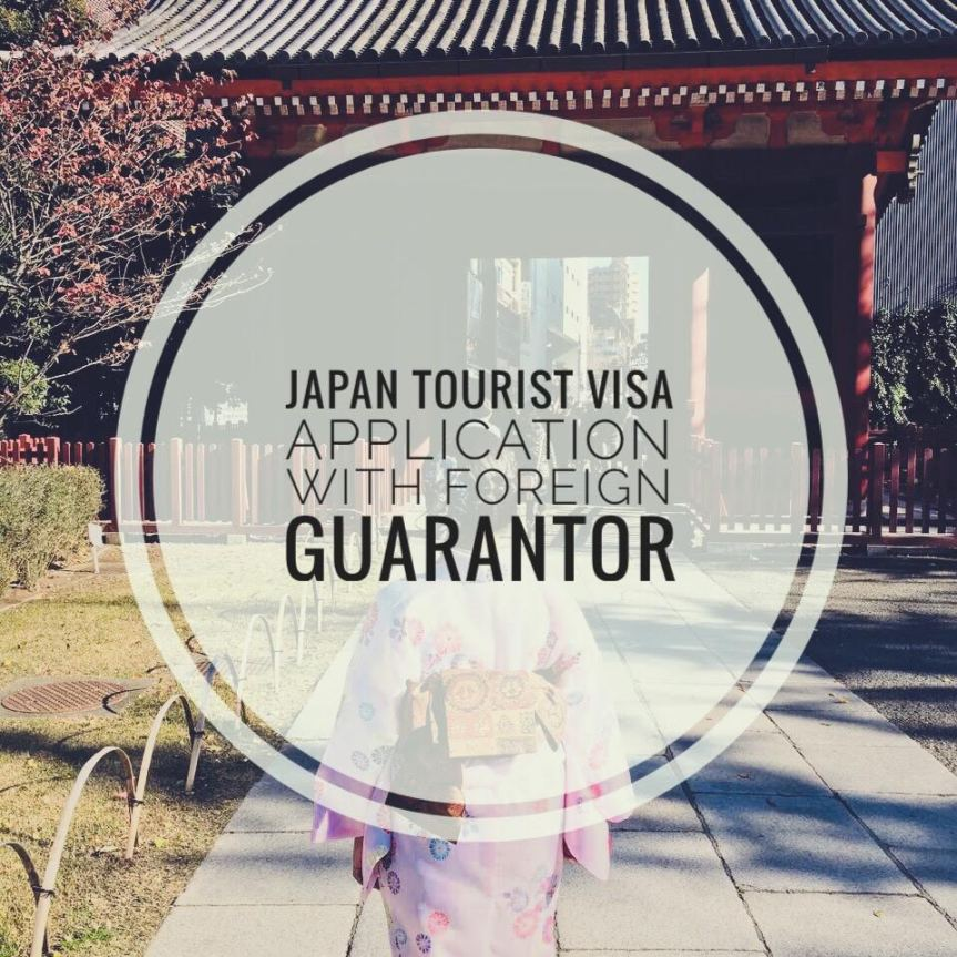 Japan Tourist Visa Application for Philippine Passport Holders with a Foreign Guarantor