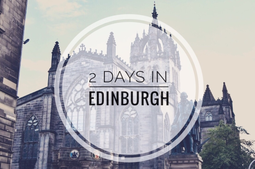 Family Travel: Best Things to Do for 2 Days in Edinburgh